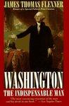 Washington: The Indispensable Man